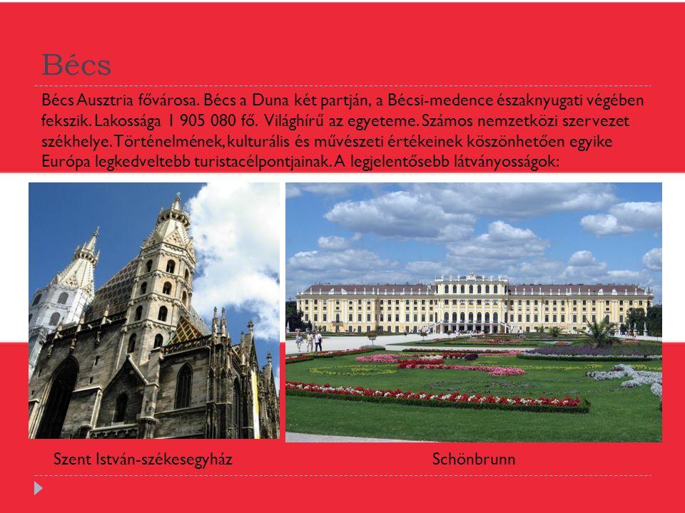 Bécs Bécs Ausztria fővárosa. Bécs a Duna két partján, a Bécsi-medence északnyugati végében fekszik. Lakossága 1 905 080 fő. Világhírű az egyeteme. Szá