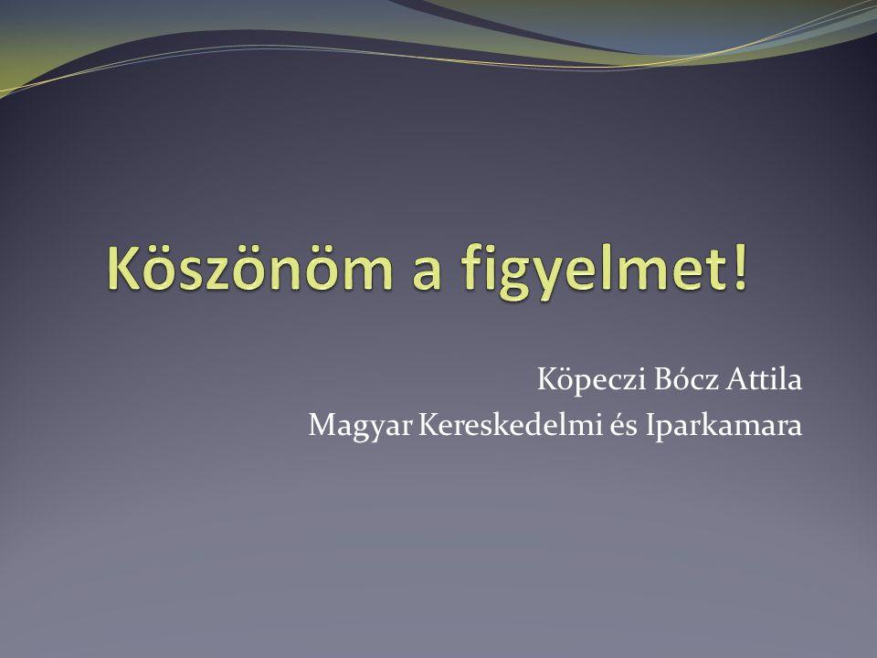 Köpeczi Bócz Attila Magyar Kereskedelmi és Iparkamara
