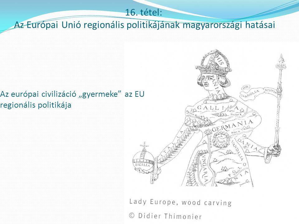 Az Európai Unió regionális politikájának fejlődése 1.
