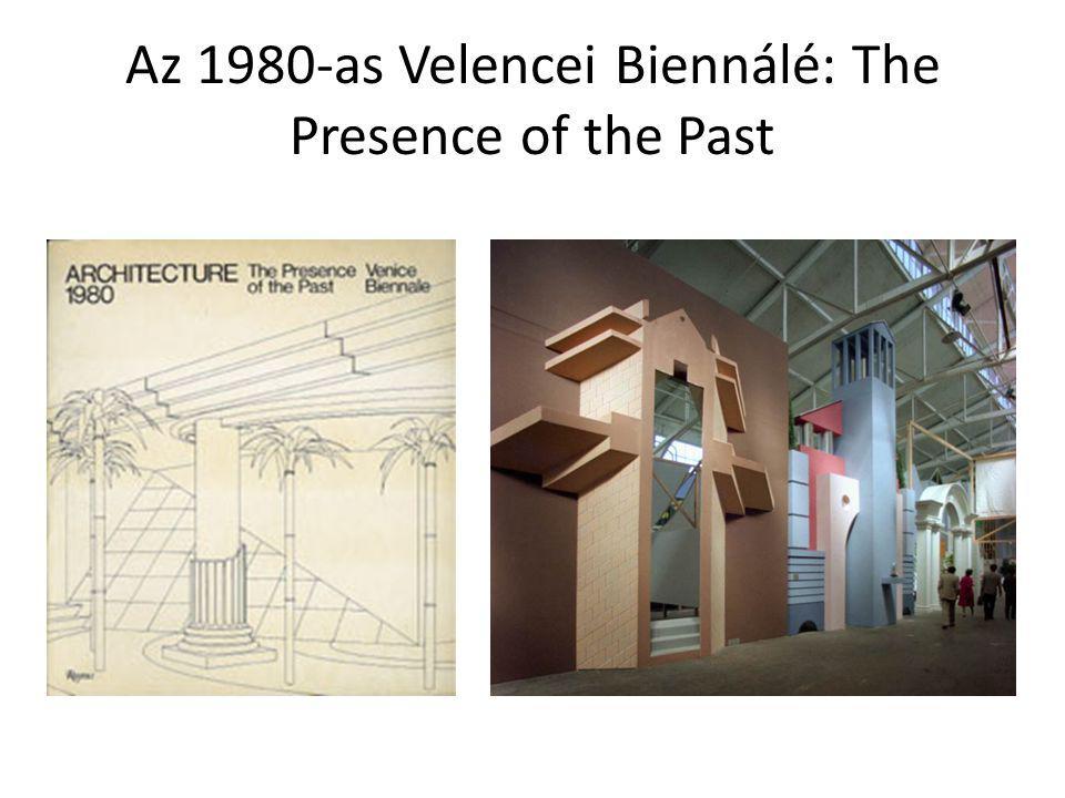 Az 1980-as Velencei Biennálé: The Presence of the Past