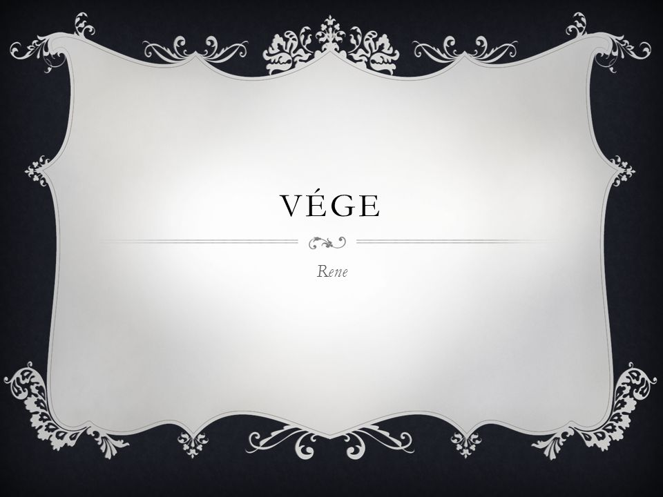 VÉGE Rene