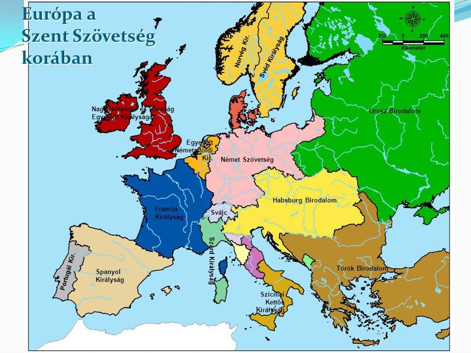 Nagy-Britannia és Írország Egyesült Királysága Habsburg Birodalom Orosz Birodalom Török Birodalom Német Szövetség Spanyol Királyság Portugál Kir. Fran