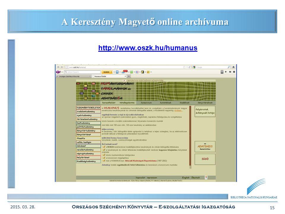 BIBLIOTHECA NATIONALIS HUNGARIAE A Keresztény Magvet ő online archívuma 2015.