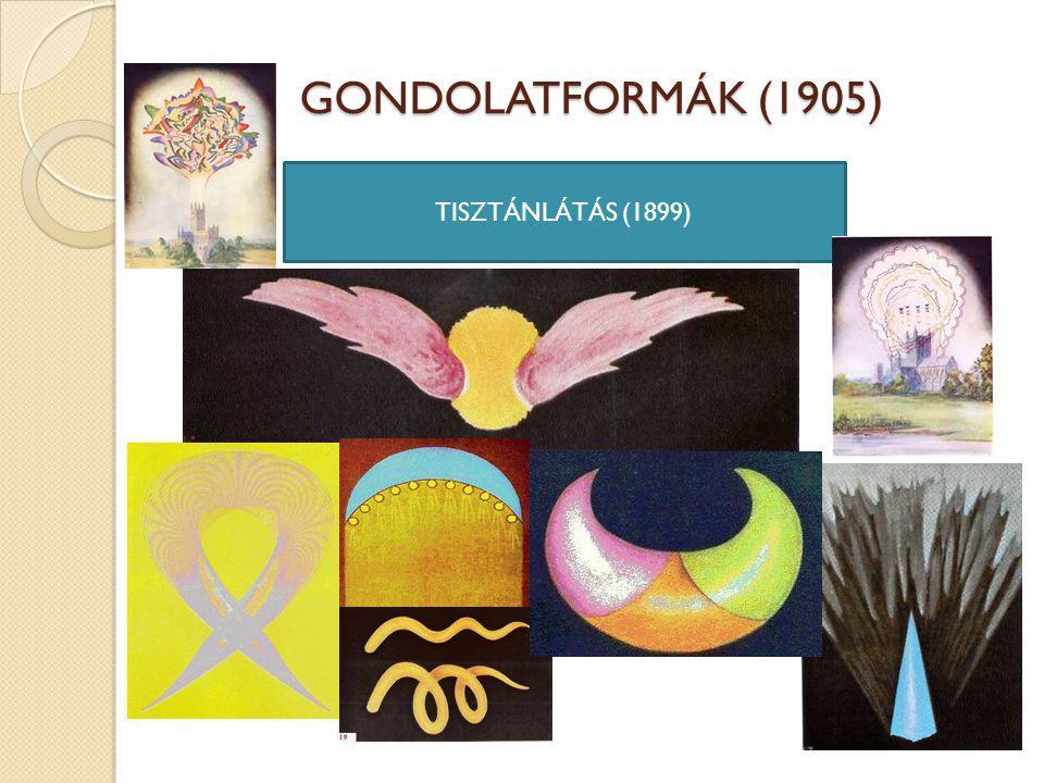 GONDOLATFORMÁK (1905) TISZTÁNLÁTÁS (1899)