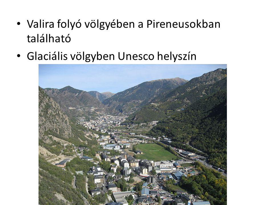 Valira folyó völgyében a Pireneusokban található Glaciális völgyben Unesco helyszín