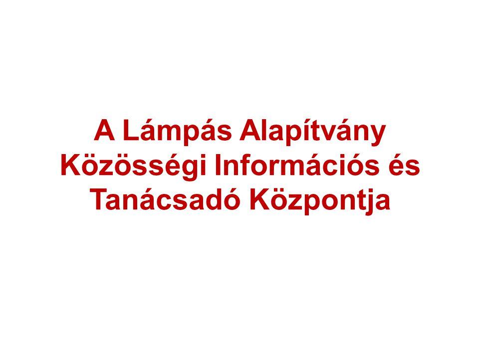 A Lámpás Alapítvány Közösségi Információs és Tanácsadó Központja