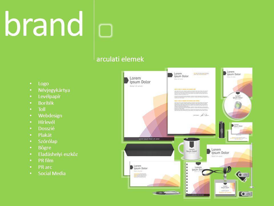 brand arculati elemek Logo Névjegykártya Levélpapír Boríték Toll Webdesign Hírlevél Dosszié Plakát Szórólap Bögre Eladáshelyi eszköz PR film PR arc Social Media