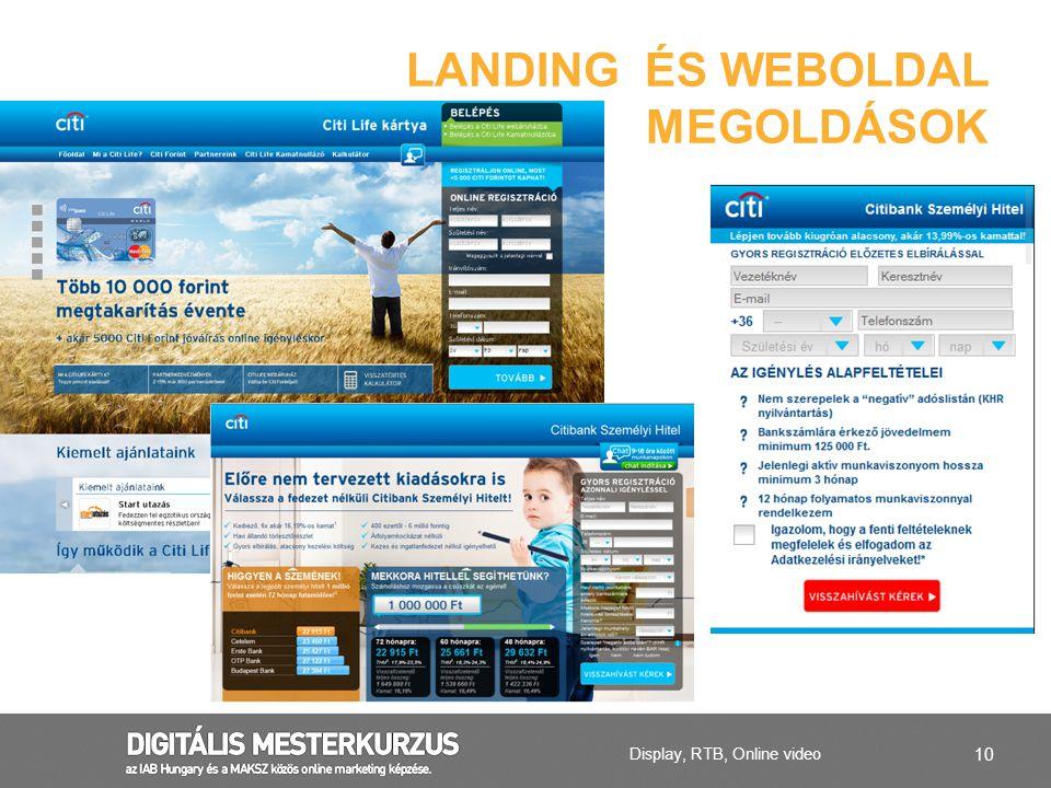 10 LANDING ÉS WEBOLDAL MEGOLDÁSOK Display, RTB, Online video
