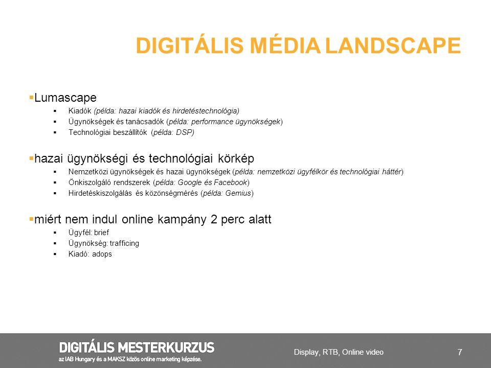 7  Lumascape  Kiadók (példa: hazai kiadók és hirdetéstechnológia)  Ügynökségek és tanácsadók (példa: performance ügynökségek)  Technológiai beszál