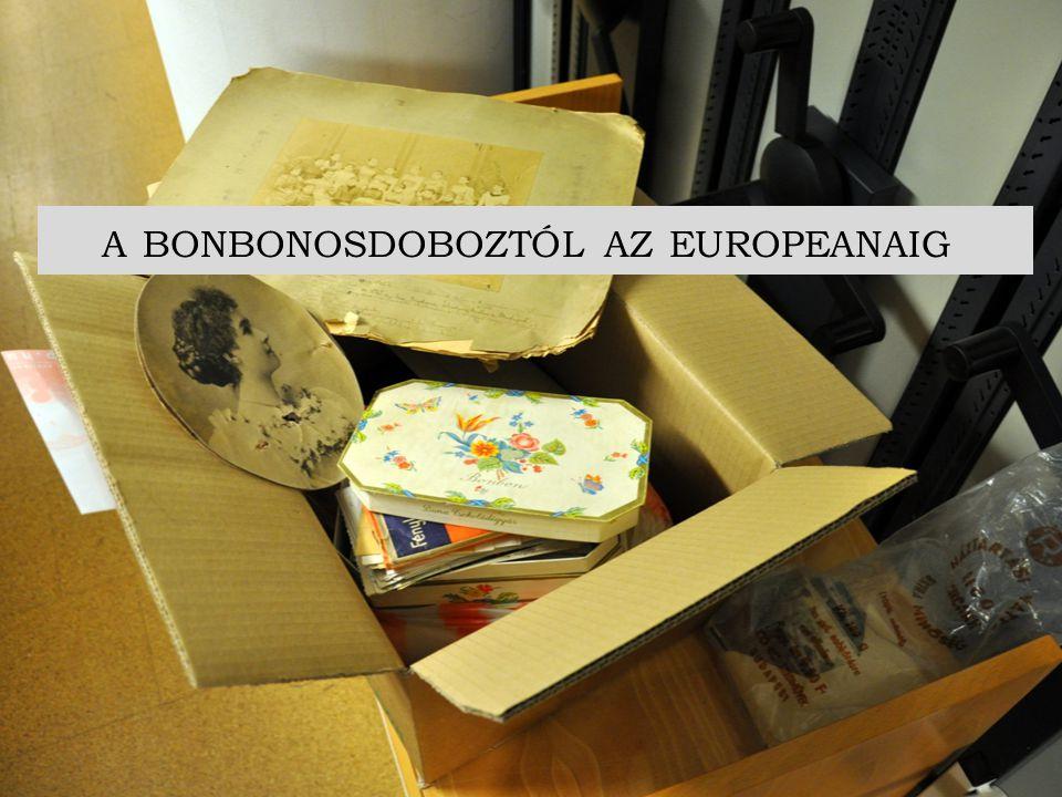 A BONBONOSDOBOZTÓL AZ EUROPEANAIG