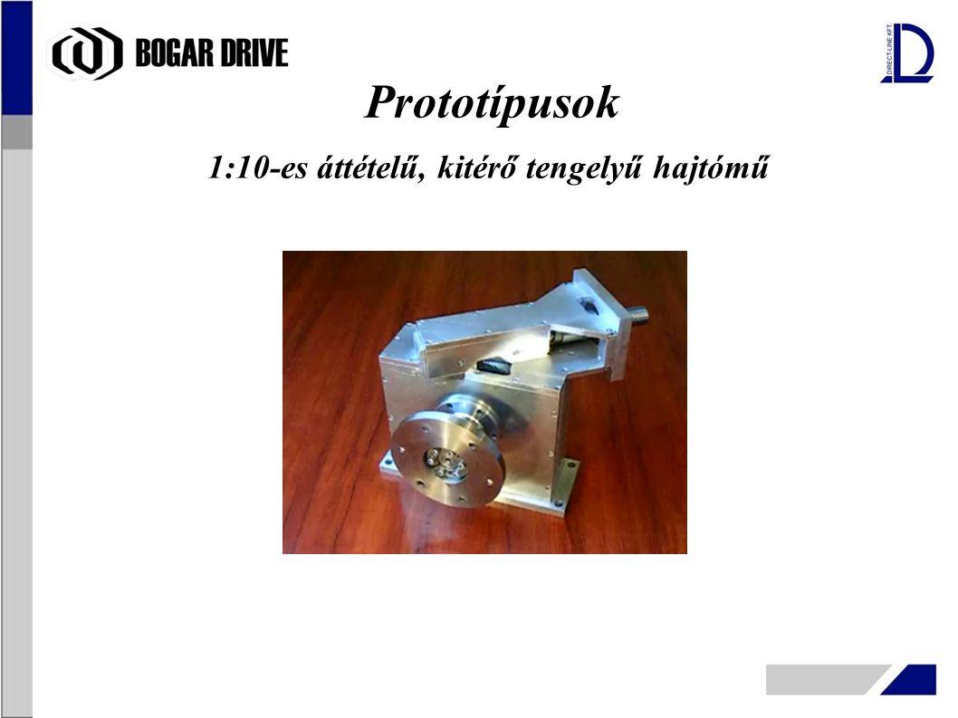 Prototípusok 1:10-es áttételű, kitérő tengelyű hajtómű