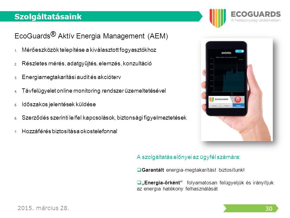 31 EcoGuards ® Számlakontroll Felülvizsgálat  Hálózatok részletes ismerete  VET (törvényi háttér)  Jogi segítségnyújtás 2015.