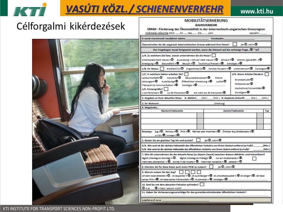 Célforgalmi kikérdezések – az utazás célja KÖZÚTI KÖZL. / STRAßENVERKEHR