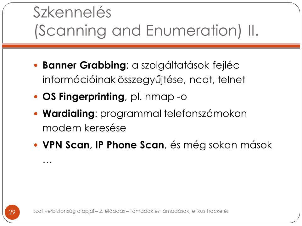 Szkennelés (Scanning and Enumeration) II.