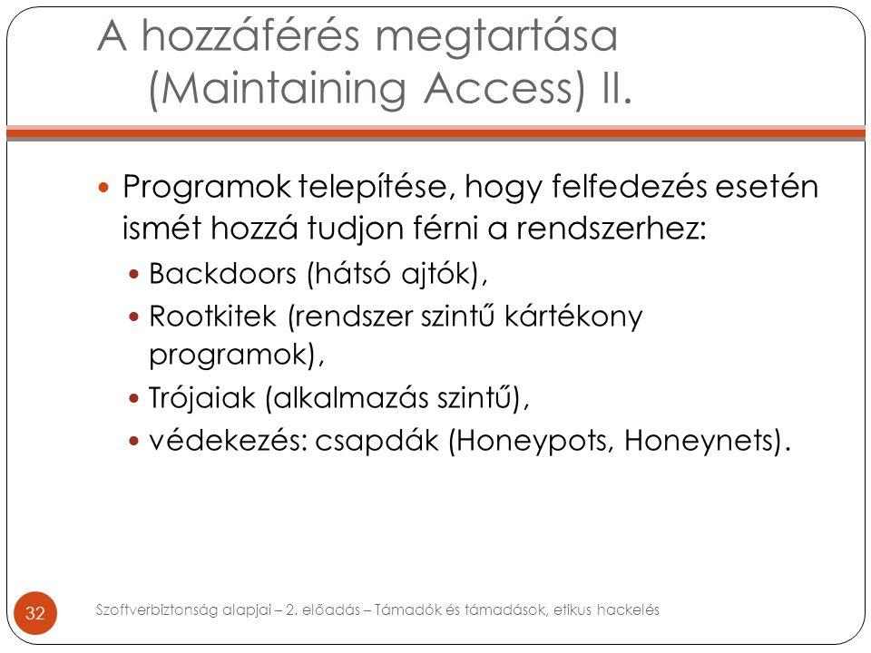 A hozzáférés megtartása (Maintaining Access) II.