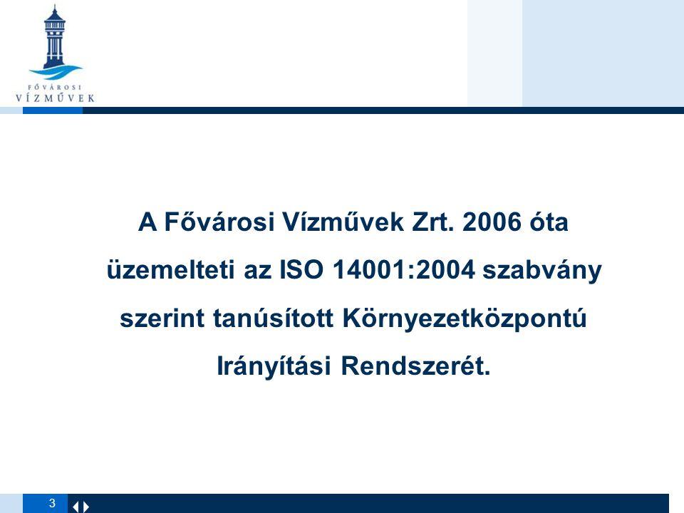 4 Szabályozott környezetvédelmi tevékenységek ISO 14001:2004 tanúsítás  Vízbázis-védelem  Veszélyes anyagok kezelése  Felkészülés és reagálás a vészhelyzetekre  Hulladékkezelés szabályozása és felügyelete  Levegőszennyezés szabályozása és felügyelete  Szennyvízkibocsátás szabályozása és felügyelete  Zaj, rezgés és egyéb mechanikus hatások szabályozása és felügyelete  Környezetvédelmi oktatások