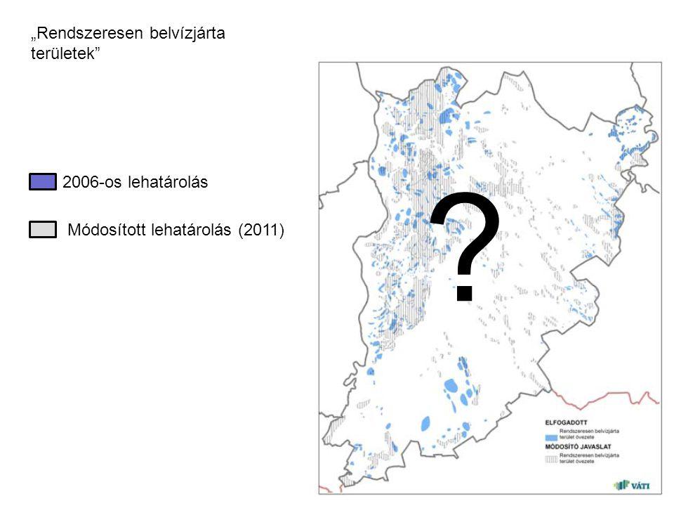 """2006-os lehatárolás Módosított lehatárolás (2011) ? """"Rendszeresen belvízjárta területek"""""""