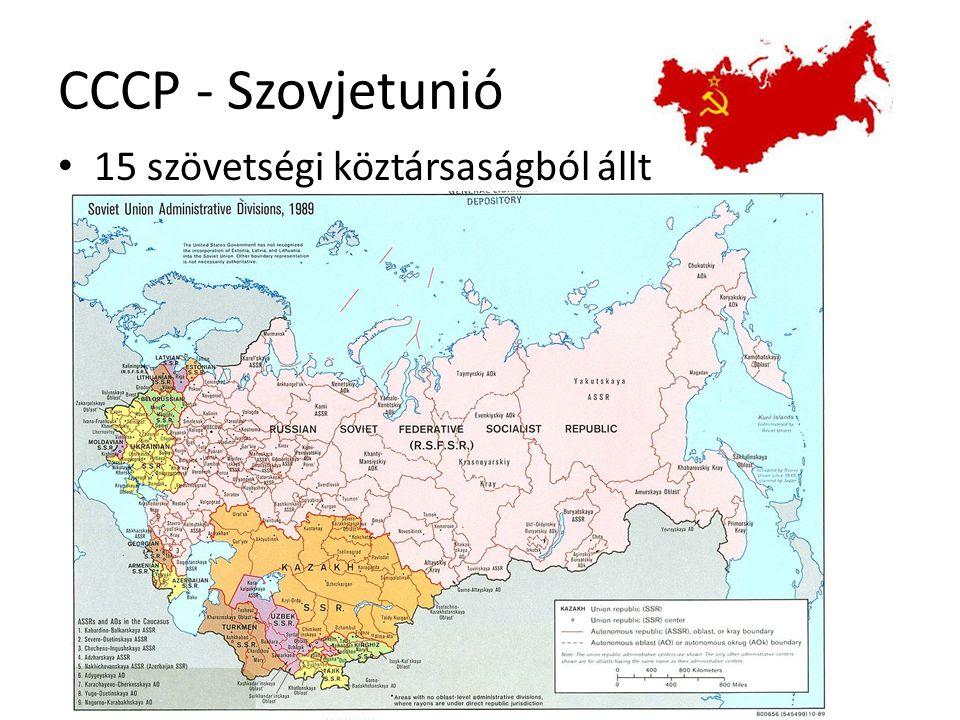 CCCP - Szovjetunió 15 szövetségi köztársaságból állt
