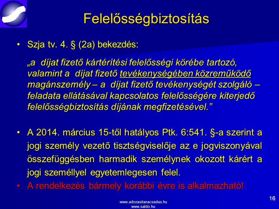 www.adozasitanacsadas.hu www.saldo.hu Felelősségbiztosítás Szja tv.