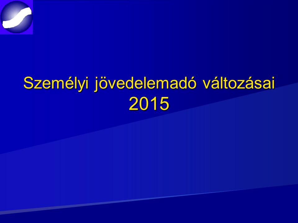 Személyi jövedelemadó változásai 2015
