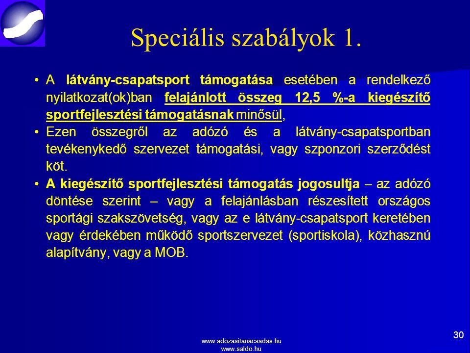 www.adozasitanacsadas.hu www.saldo.hu Speciális szabályok 1.