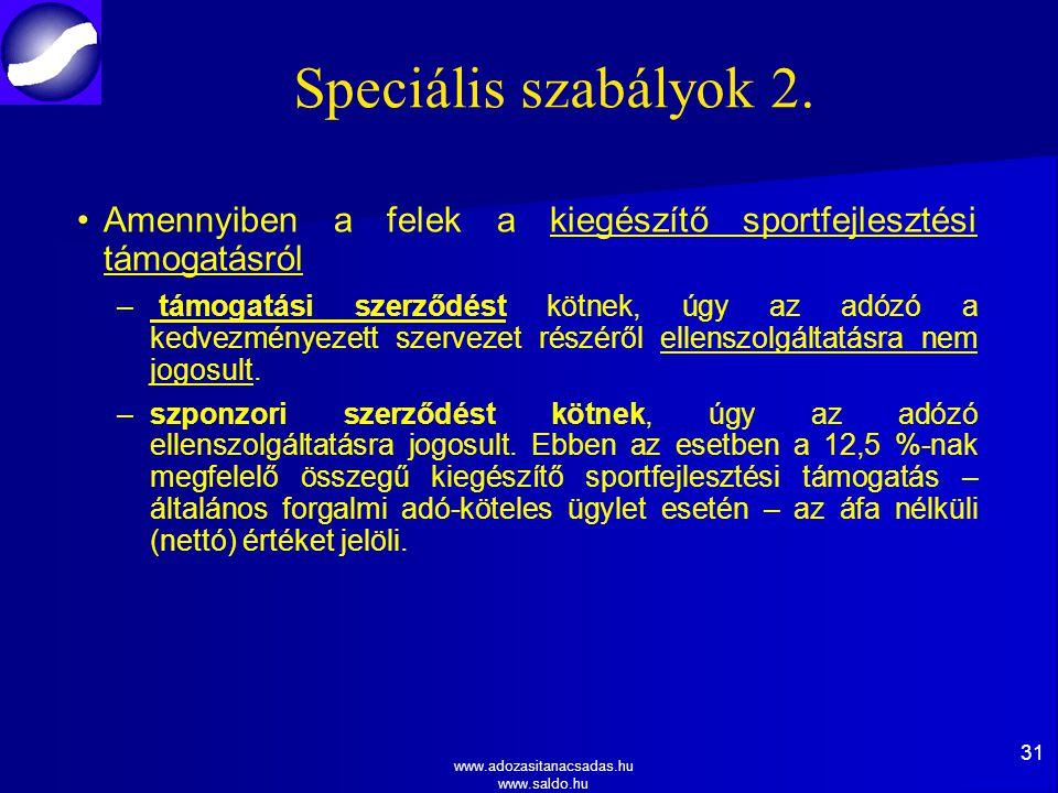 www.adozasitanacsadas.hu www.saldo.hu Speciális szabályok 2.