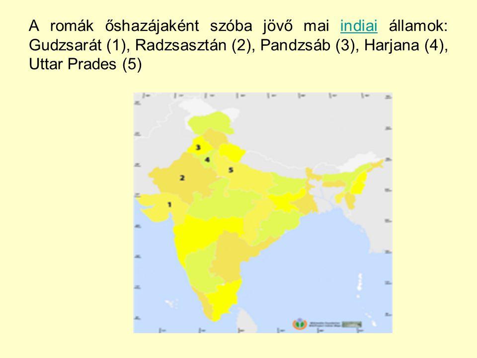 A romák őshazájaként szóba jövő mai indiai államok: Gudzsarát (1), Radzsasztán (2), Pandzsáb (3), Harjana (4), Uttar Prades (5)indiai