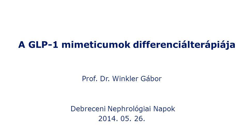 97%-ban humán GLP- 1 azonos aminosav szekvencia 53%-ban humán GLP-1 azonos aminosav szekvencia Christensen et al: Drugs 2009;12:503–13; Ratner et al: Diabetic Med 2010;27:1024–32 Humán GLP-1 Liraglutid Exenatid A humán GLP-1 és mimetikumainak szerkezete Lys Lixisenatid 50%-ban humán GLP-1 azonos aminosav szekvencia