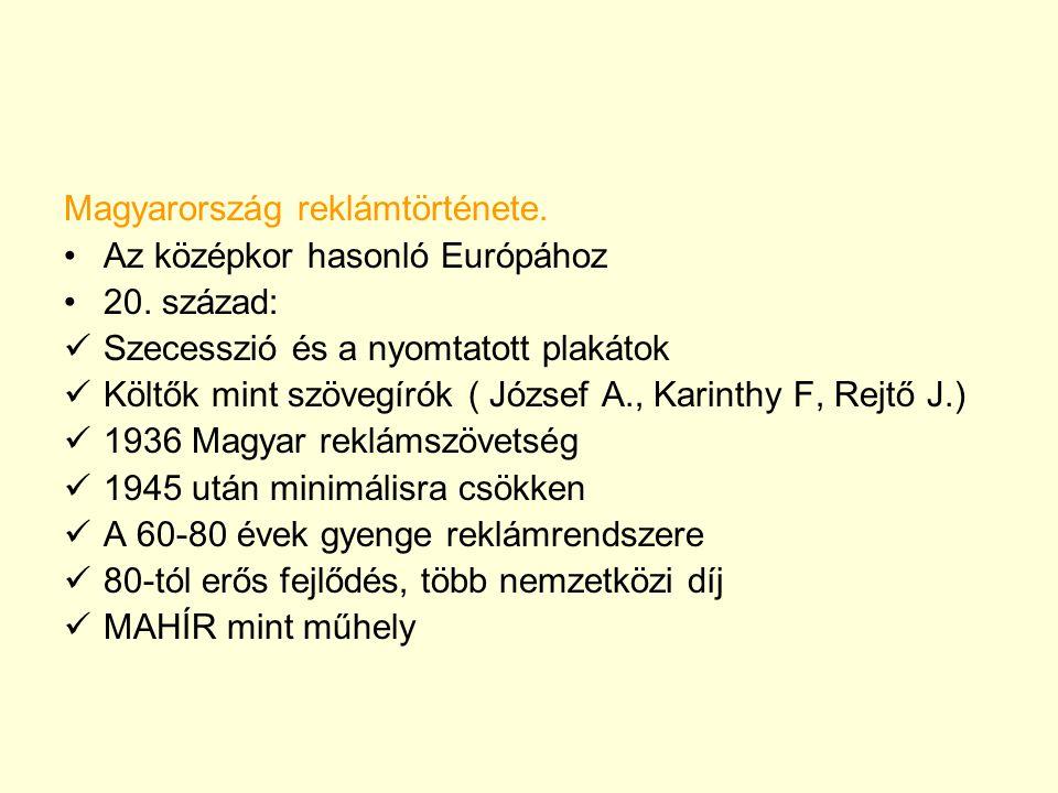 Magyarország reklámtörténete.Az középkor hasonló Európához 20.