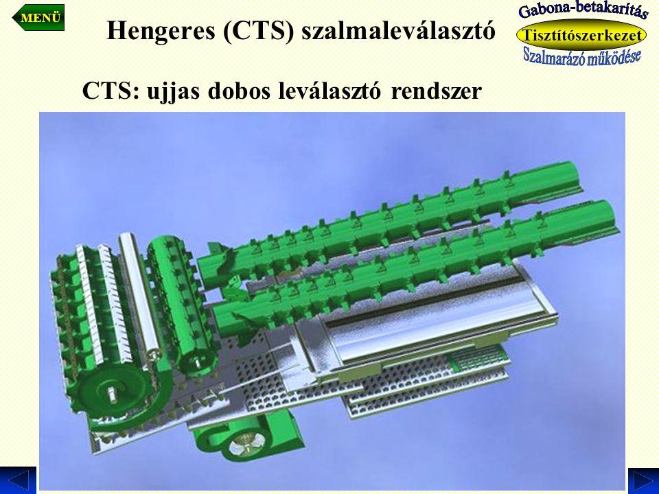 Hengeres (CTS) szalmaleválasztó. MENÜ Tisztítószerkezet CTS: ujjas dobos leválasztó rendszer