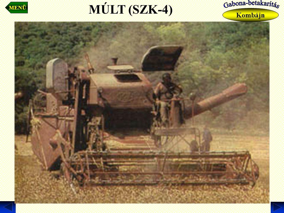 MENÜ MÚLT (SZK-4) Kombájn