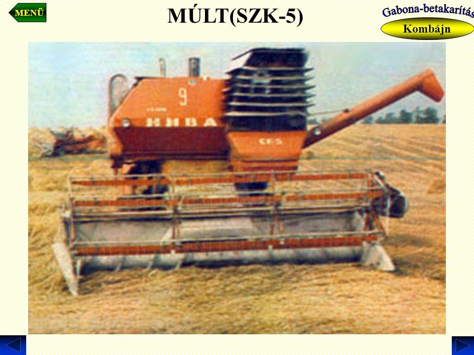 MENÜ Kombájn MÚLT(SZK-5)