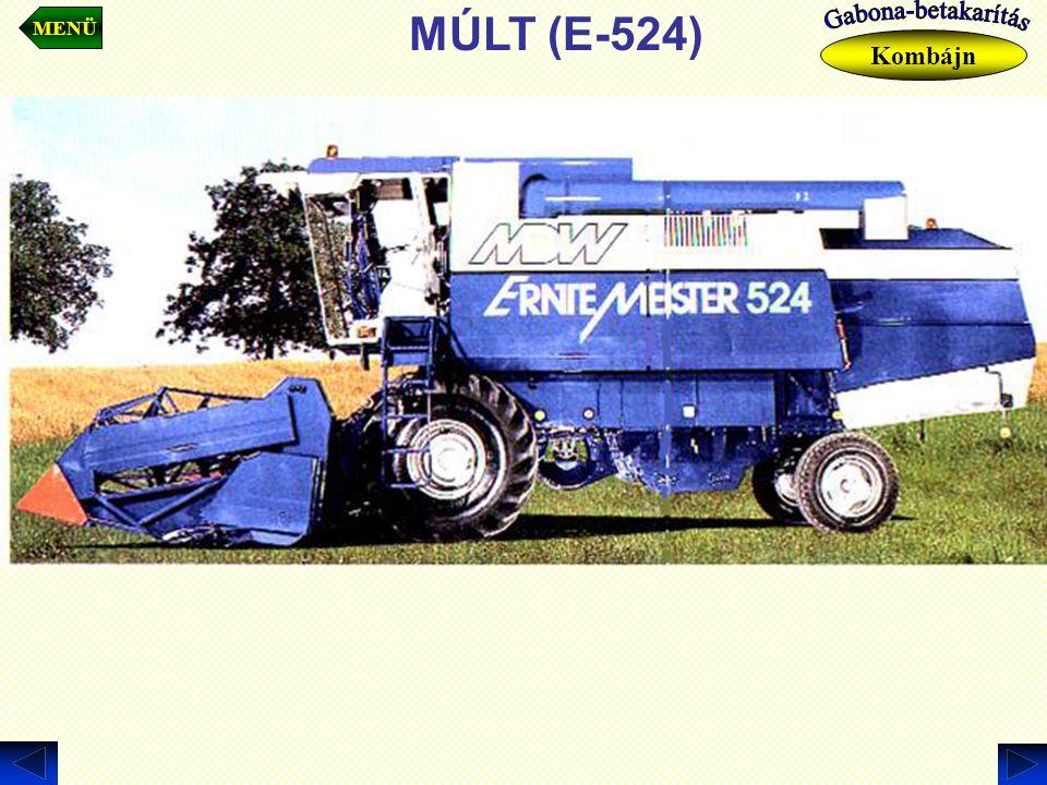 MÚLT (E-524) MENÜ Kombájn