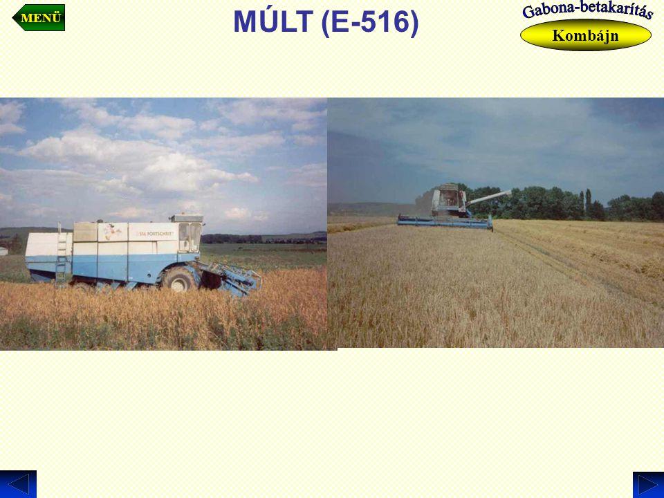 MÚLT (E-516) MENÜ Kombájn