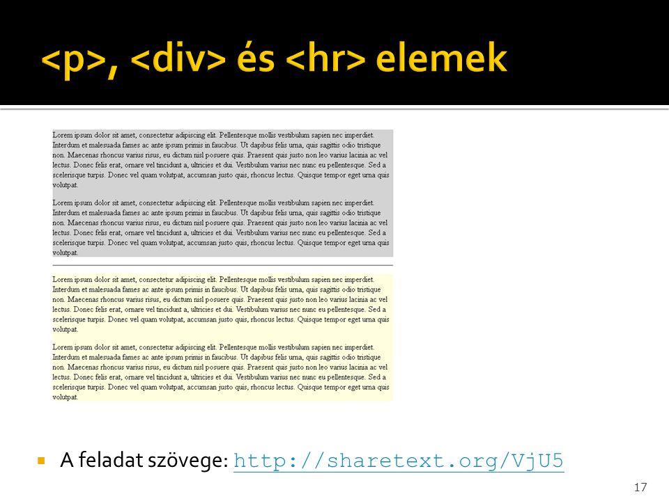  A feladat szövege: http://sharetext.org/VjU5 http://sharetext.org/VjU5 17