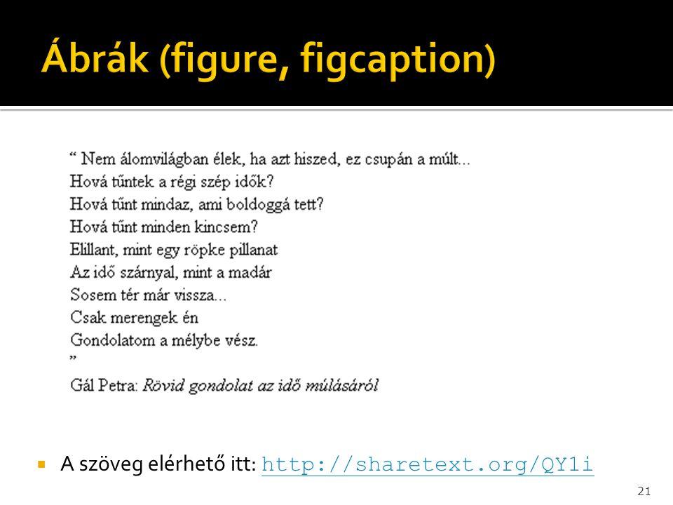21  A szöveg elérhető itt: http://sharetext.org/QY1i http://sharetext.org/QY1i