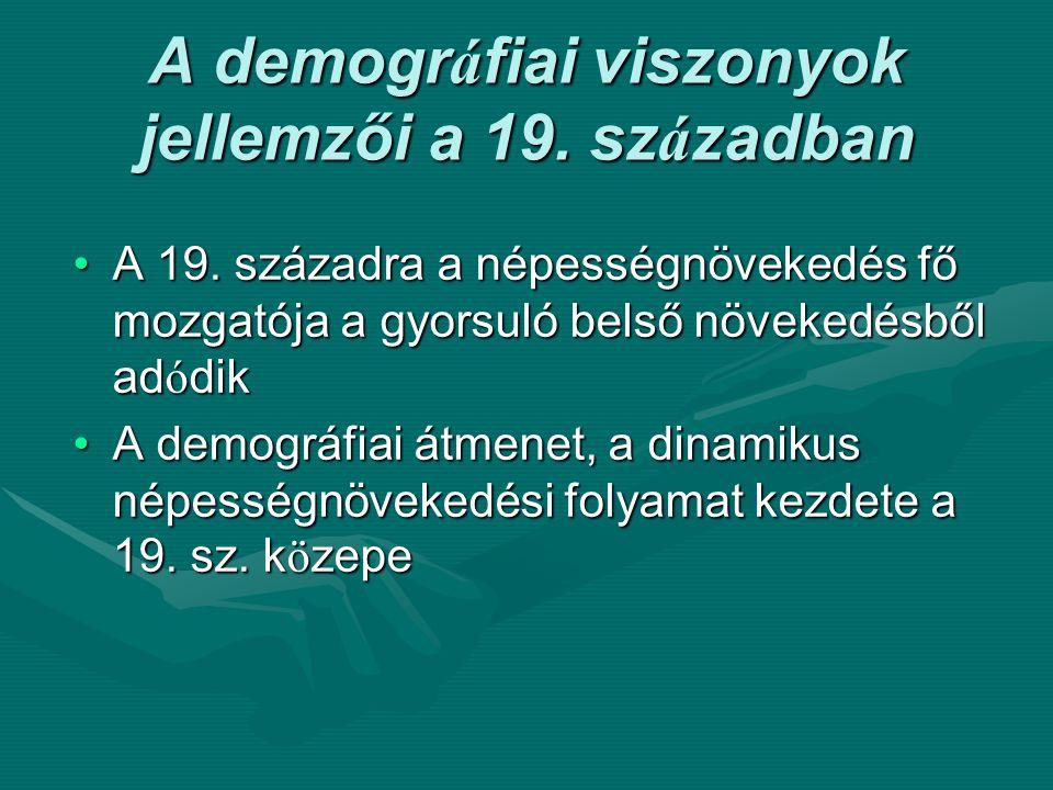 """A demográfiai viszonyok magyarországi sajátosságai: viszonylag magas szaporodási ráta (évi 11 ezrelék)viszonylag magas szaporodási ráta (évi 11 ezrelék) –korai h á zasod á si szok á s – megnyúló termékenységi periódus, nagycsaládok (de létezik """" születésszabályozás : egykézés (Ormánság) birokelaprózódás, megélhetés de magas halálozási arány !de magas halálozási arány !"""