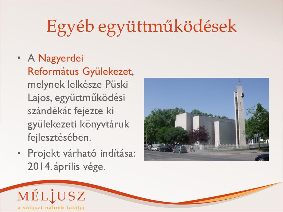 Egyéb együttműködések A Nagyerdei Református Gyülekezet, melynek lelkésze Püski Lajos, együttműködési szándékát fejezte ki gyülekezeti könyvtáruk fejlesztésében.