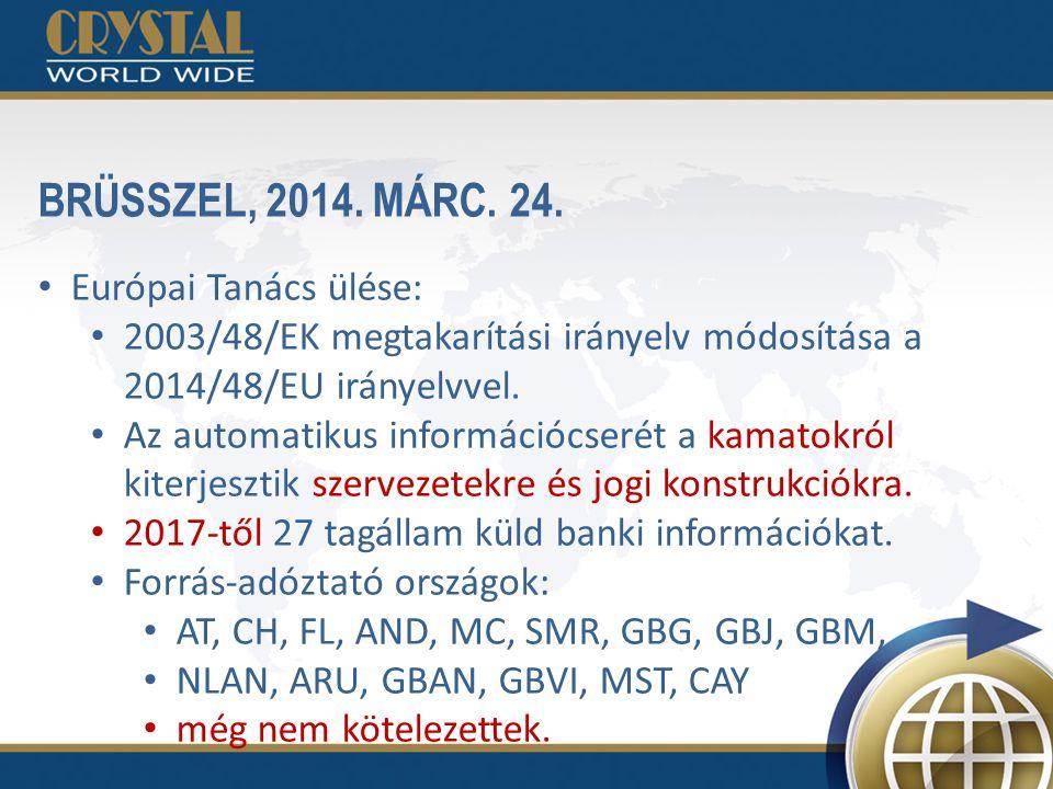 BRÜSSZEL, 2014. MÁRC. 24. Európai Tanács ülése: 2003/48/EK megtakarítási irányelv módosítása a 2014/48/EU irányelvvel. Az automatikus információcserét