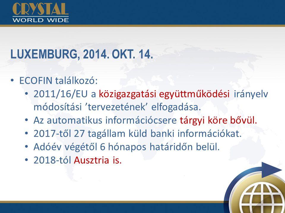 LUXEMBURG, 2014. OKT. 14. ECOFIN találkozó: 2011/16/EU a közigazgatási együttműködési irányelv módosítási 'tervezetének' elfogadása. Az automatikus in