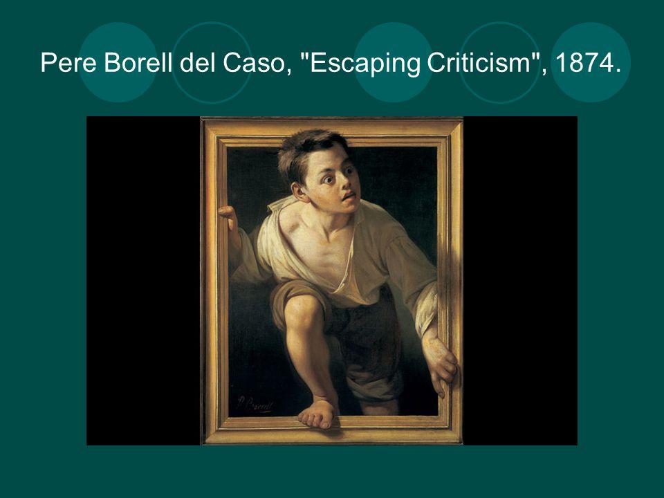 Pere Borell del Caso, Escaping Criticism , 1874.