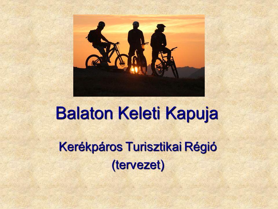 Balaton Keleti Kapuja Kerékpáros Turisztikai Régió (tervezet)