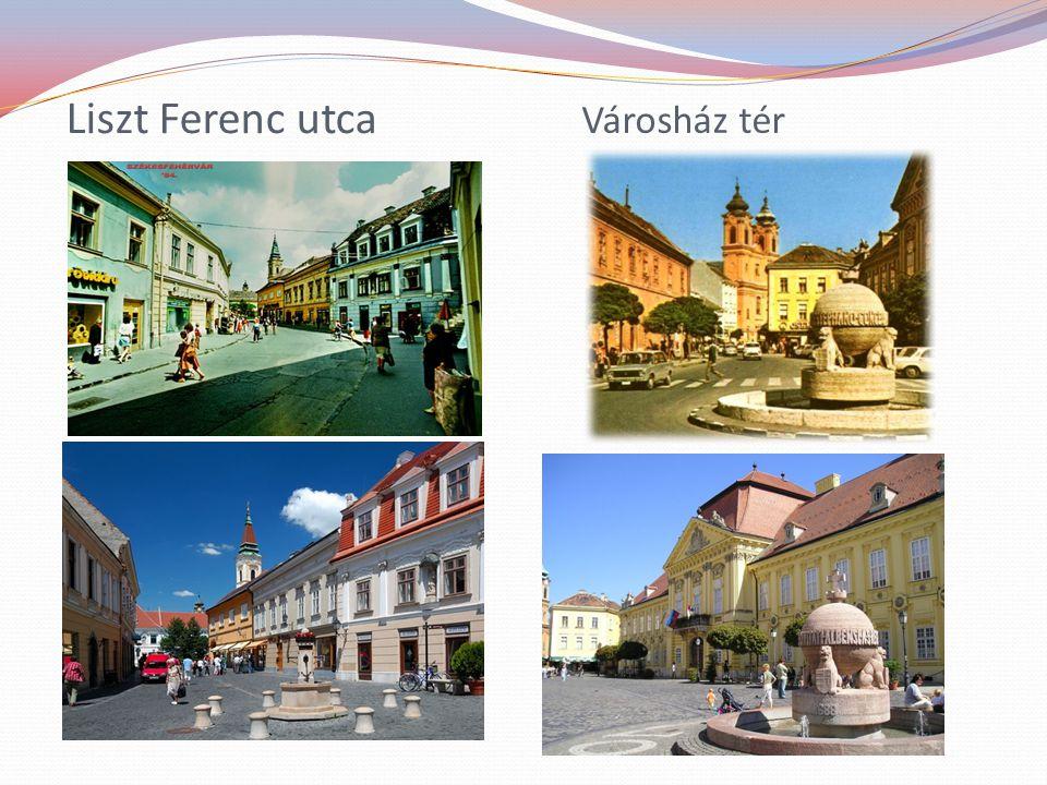 Liszt Ferenc utca Városház tér