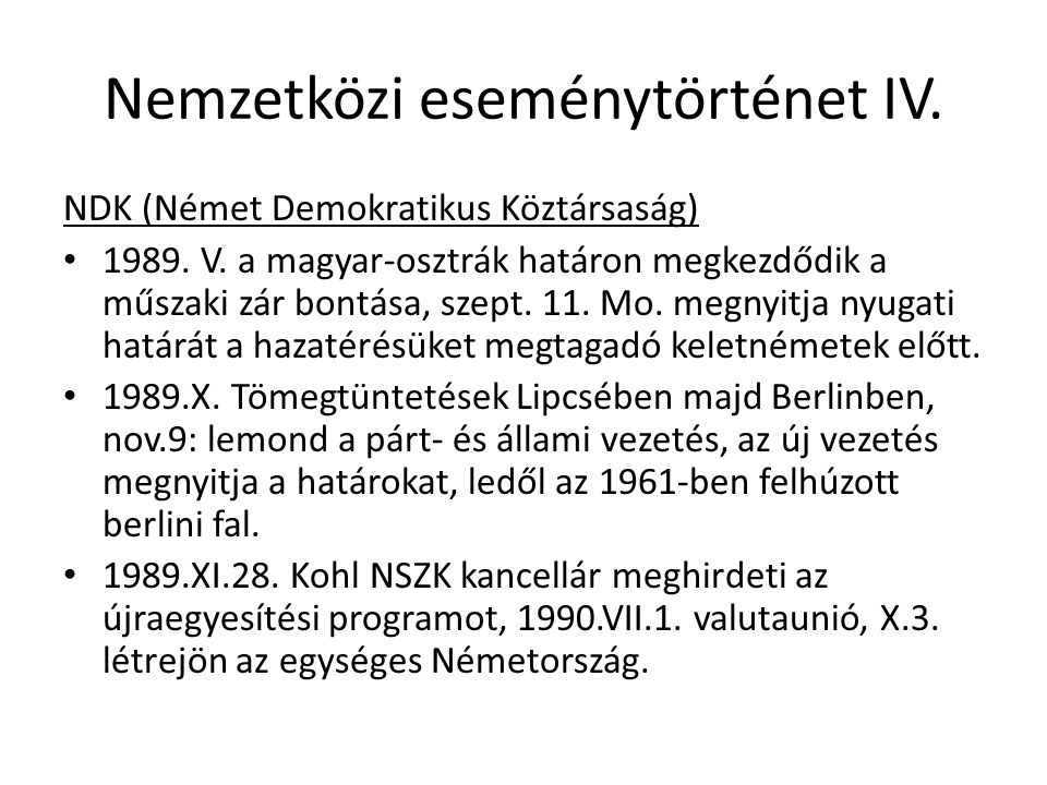 Nemzetközi eseménytörténet IV. NDK (Német Demokratikus Köztársaság) 1989.