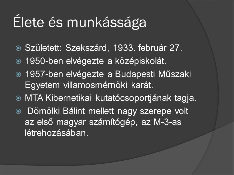 Élete és munkássága  Született: Szekszárd, 1933.február 27.