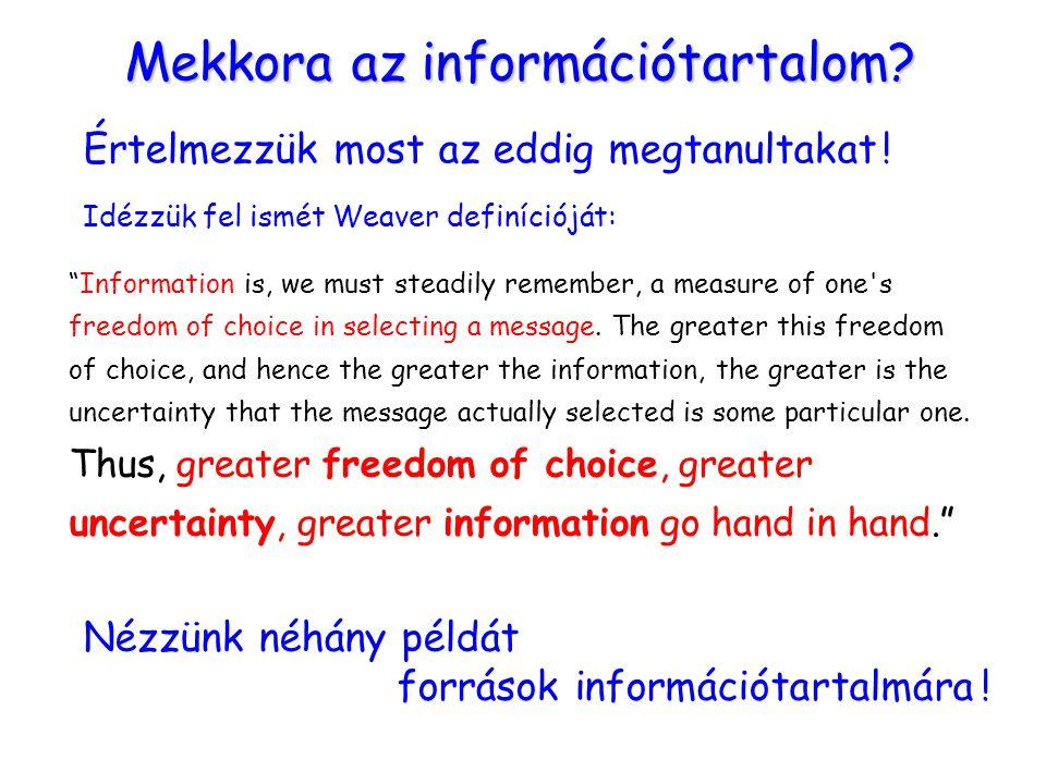 Mekkora az információtartalom.