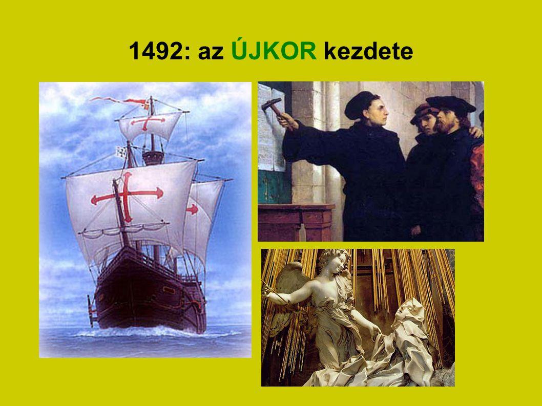 1492: az ÚJKOR kezdete