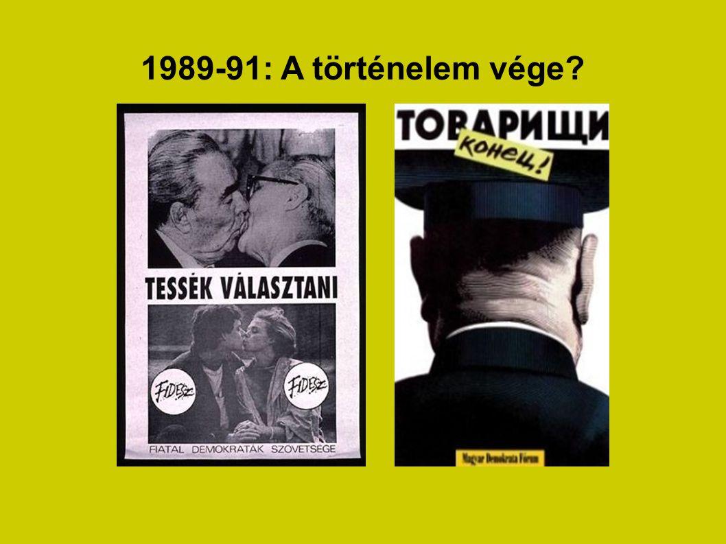 1989-91: A történelem vége?