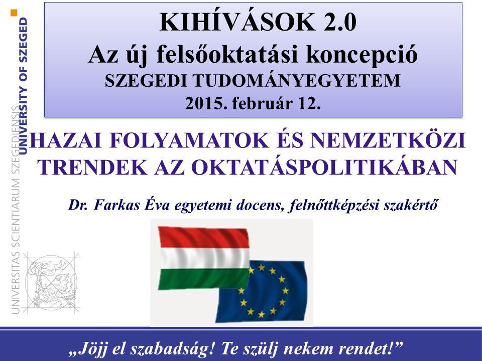 15-64 éves népesség Foglalkoz- tatási ráta (%) Aktivitási ráta (%) Munkanél- küliségi ráta (%) EU 2868,170,98,1 Magyarország58,465,110,3 Forrás: EUROSTAT MAGYARORSZÁG HELYZETE AZ EU 28-BAN (2013)