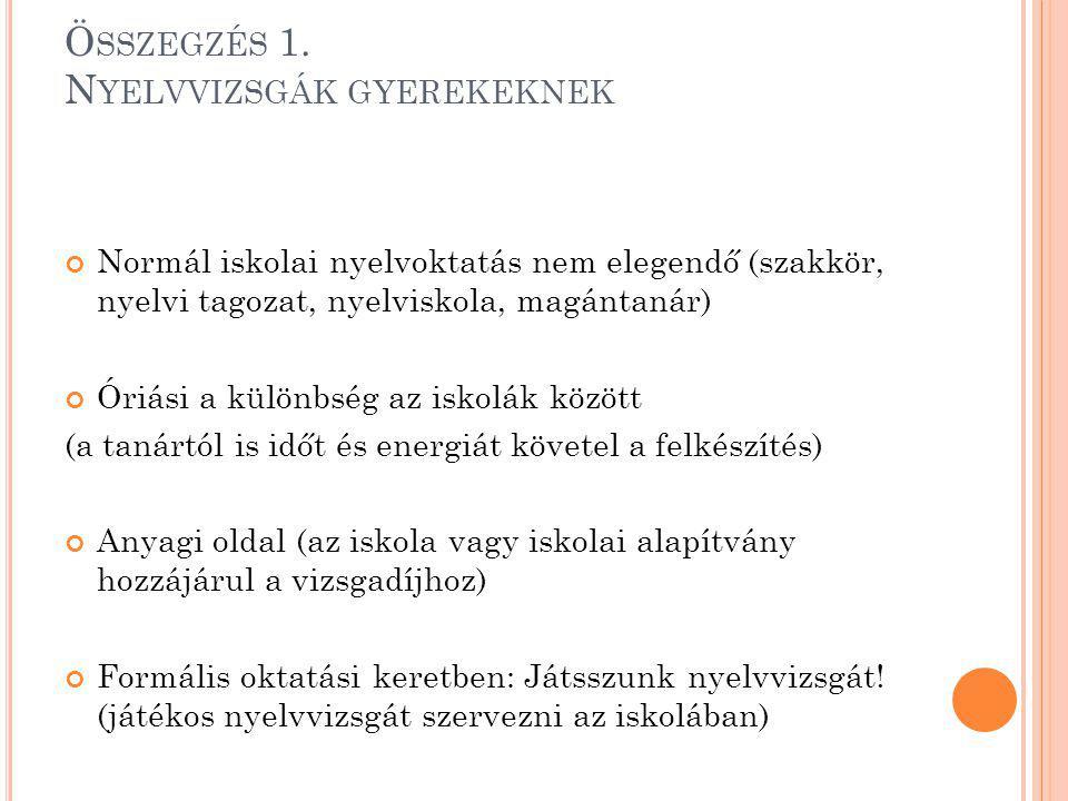 Ö SSZEGZÉS 1.
